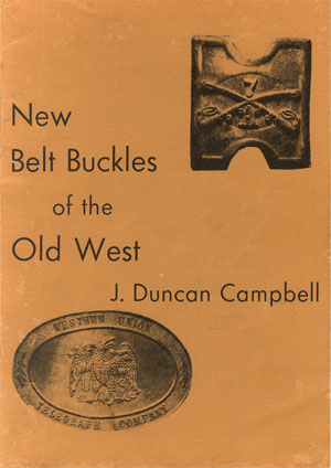 New Buckles of the Old West - this book exposed the fraud behind the bogus buckles